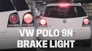 Vw Gti Brake Light Replacement How To Change Vw Polo 9n Brake Light Bulb
