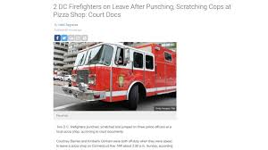 Two off-duty DC firefighters arrested for jumping & striking cops in ...