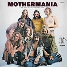 <b>Frank Zappa</b> - <b>Mothermania</b>: The Best Of The Mothers - Amazon ...