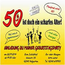 Einladung 50 Geburtstag Frau Wunderbar Frisch Lustige Sprüche Zum 50