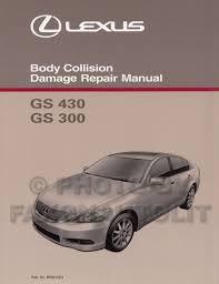 2006 lexus gs 300 430 wiring diagram manual original 2006 2011 lexus gs 300 350 and 430 460 body repair shop manual original