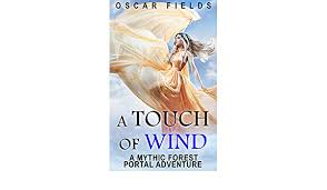 A Touch Of Wind: A Mythic Forest Portal Adventure (The Mythic Forest Book  2) (English Edition) - eBooks em Inglês na Amazon.com.br