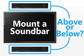 can you mount a sound bar above the tv