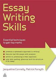 essay writing skills essential techniques to gain top marks by  13074767