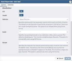 Import/Export Data Dialog — pgAdmin 4 4.8 documentation