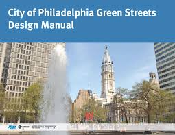 Green Streets Design Manual Green Streets Design Manual Philadelphia Water Department