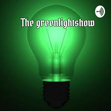 THE GREENLIGHT SHOW 2.0