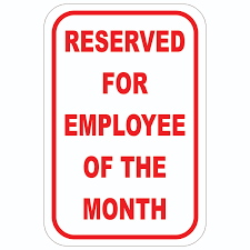 Emploee Of The Month Reserved For Employee Of The Month Aluminum Sign Winmark Stamp Sign Stamps And Signs