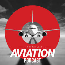 Australian Aviation Podcast