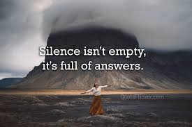 Silence Isnt Empty Quotes Collection