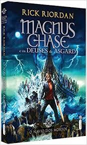 o navio dos mortos volume 3 série magnus chase e os deuses de asgard livros na amazon brasil 9788551002476