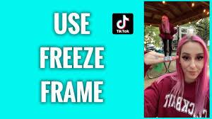 how to use tiktok freeze frame effect