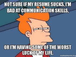 my resume sucks fry meme resume examples for customer service