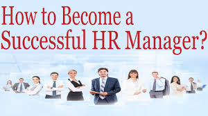 How To Become A Successful Hr Manager Youtube