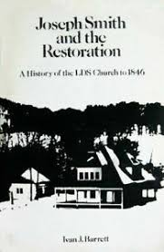Joseph Smith and the Restoration : A History of the LDS Church to 1846 by  Ivan J. Barrett (1973, Trade Paperback, Revised edition) for sale online |  eBay