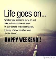Weekend Quotes Stunning 48 Weekend Quotes Happy Weekend Images Quotes Pics Wishes