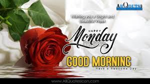 Happy Monday Morning Quotes Hindi Happy Monday Tamil Garden Roses