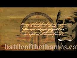 Tecumseh Quotes Simple BATTLE OF THE THAMES 48 Tecumseh Quote 48 YouTube
