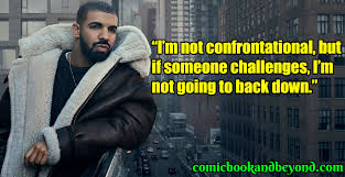 110 Drake Quotes That Are Truly Game Changing Comic Books Beyond