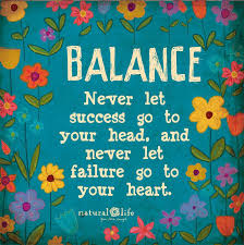 Balance Word Porn Quotes Love Quotes Life Quotes Inspirational Inspiration Natural Life Quotes