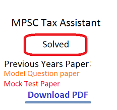 download mpsc tax assistant previous years model question paper tax assistant