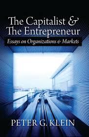 The Capitalist and the Entrepreneur - Ludwig von Mises Institute