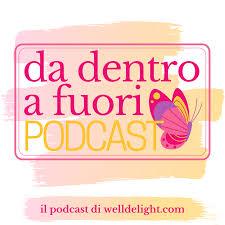 Da Dentro a Fuori Podcast