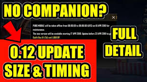 PUBG Mobile 0.12.0 Update Size & Timing ...