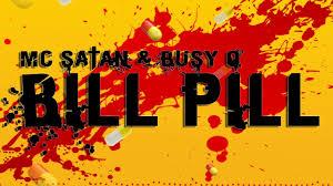 Bill Designing In Busy Mc Satan Ft Busy O Bill Pill