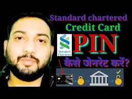 standard chartered bank credit card pin