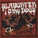 Beware Of... album by Slaughter & the Dogs