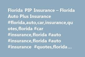 Florida PIP Insurance Florida Auto Plus Insurance Floridaauto Stunning Auto Insurance Quotes Florida