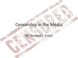 censorship in media by terence j grant censorship in the media by terence j grant