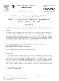 Nature of Energy Index Volatility in Post Financial Crisis Period:  Evidences from India