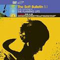 The Soft Bulletin 5.1 [2-CD/DVD]