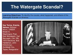nixon and the watergate scandal the watergate scandal learning objectives to identify the causes what happened