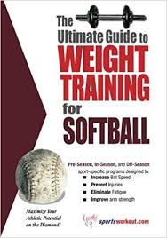 ultimate guide to weight for softball rob 9781932549485 amazon books
