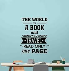 the world is a book and those who do not travel wall decal office quote school sign motivational  on inspirational business wall art with the world is a book and those who do not travel wall decal office