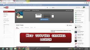 How To Switch Back To Old Youtube Channel Design Layout 2013 Hd Narration