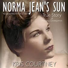 Amazon.com: Norma Jean's Sun: True Story (Audible Audio Edition): Kris  Courtney, Effie Bradley, Kris Courtney: Audible Audiobooks