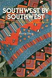 Quilt Fiesta!: Surprising Designs from Mexican Tiles: Cheryl Lynch ... & Southwest by Southwest: Native American and Mexican Quilt Designs Adamdwight.com