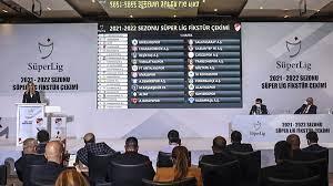 Süper Lig'de 2021-22 sezonu fikstürü belli oldu