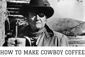 It's been chewed by the inventor for years, who developed it when he got sick early in life experimenting with smokeless tobacco, yet still wanting that cool cowboy image, he developed an alternative called. The Forgotten Art Of Cowboy Coffee Coffee Dorks