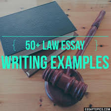 law essay topics titles examples in english  100% papers on law essay sample topics paragraph introduction help research more class 1 12 high school college