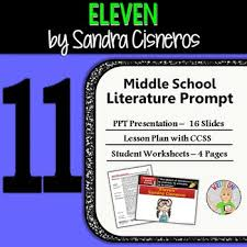 eleven by sandra cisneros text dependent analysis expository eleven by sandra cisneros text dependent analysis expository writing prompt
