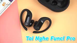 Funcl Pro - Tai Nghe True Wireless Thuần Thể Thao Tốt Nhất Tầm Giá 1  Triệu!! - YouTube