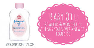 27 weird uses for baby oil you never knew existed