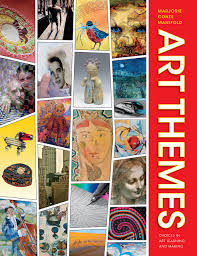 Art Themes Choices In Art Learning And Making Marjorie