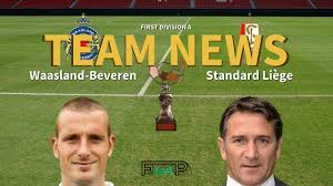 First Division A News: Waasland-Beveren vs Standard Liège Confirmed Line-ups