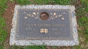 Lillian Eugenia Dodson (1900-1982) - Find A Grave Memorial